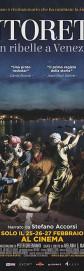 Тинторетто: Бунтарь в Венеции